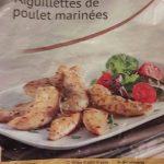 Aiguillettes de poulet marinées