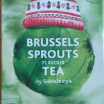 Brussels Sprouts flavour tea