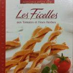 Les Ficelles aux Tomates et Fines Herbes